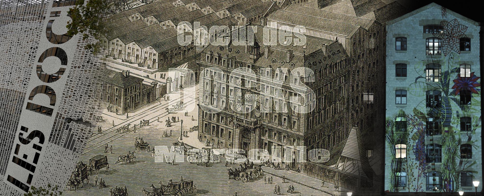 Choeur des Docks Ensemble Vocal Marseillais